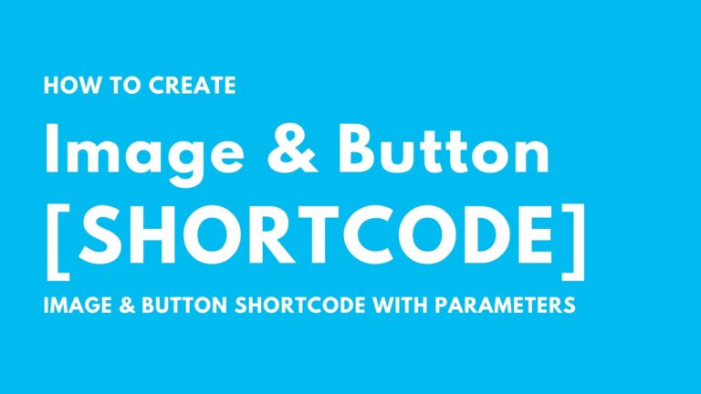 Create-shortcode-for-images-and-buttons-in-wordpress