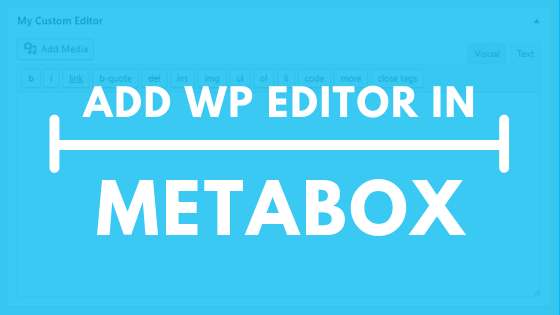 WYSIWYG-or-WP-Editor-in-WordPress-Custom-Meta-box
